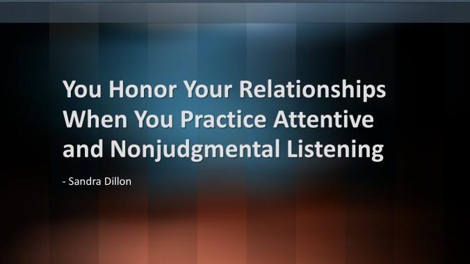 Attentively Listening