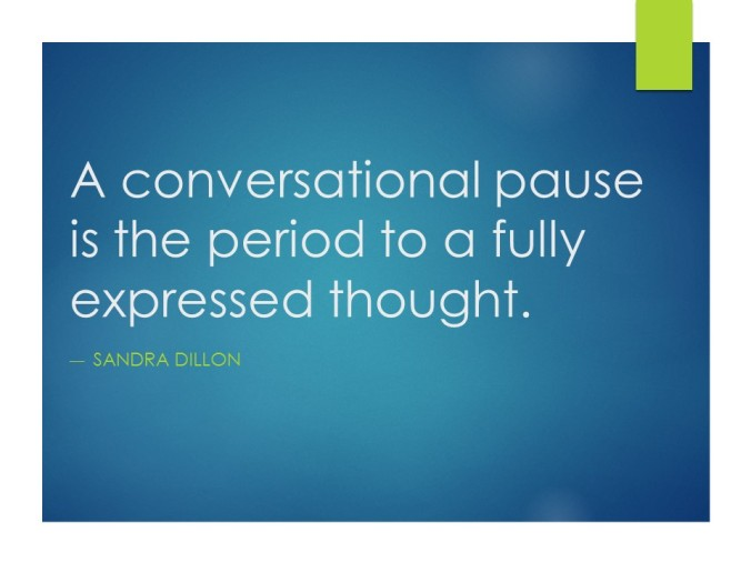 Conversation pause