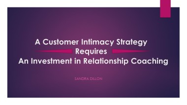 A Customer Intimacy Strategy