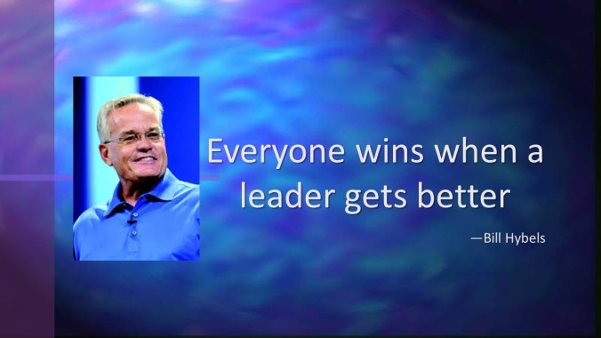 Bill Hybel Leadership Quote